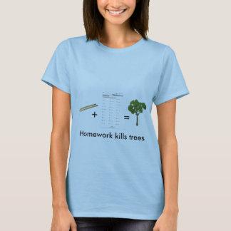 Homework kills trees (womens) T-Shirt