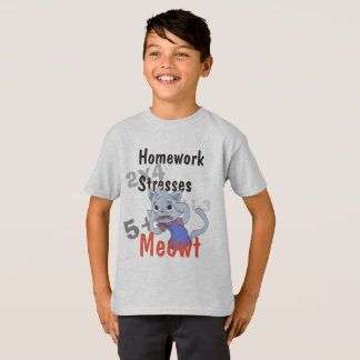 Homework Stresses Meowt T-Shirt