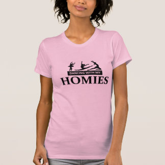 HOMIES - Dancing with my T-shirts