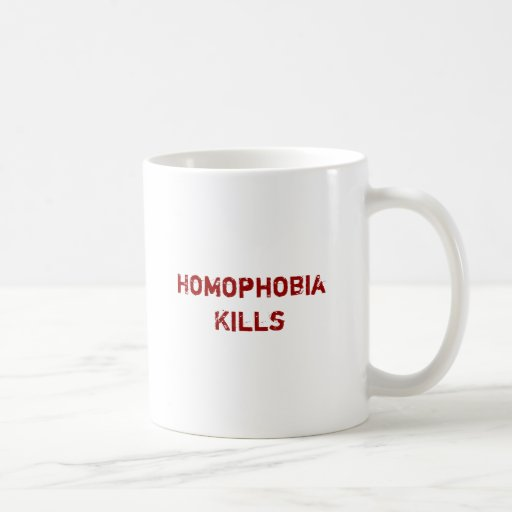 Homophobia Kills Coffee Mugs