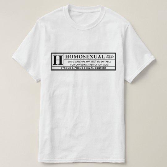Homosexual Warning Label. T-Shirt