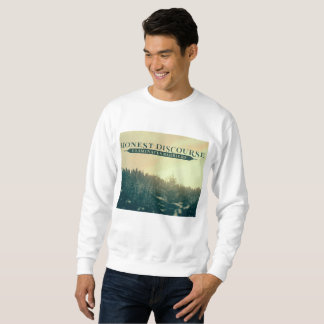 Honest Discourse by Positive Affirmations Sweatshirt