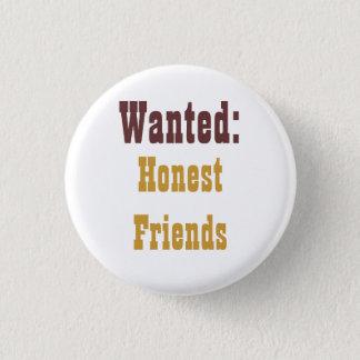 honest friends 1 inch round button