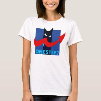 Honestly? Political Satire Meme T-Shirt