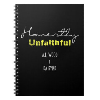 Honestly Unfaithful Notebook