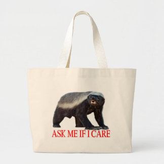 Honey Badger Ask Me If I Care Tote Bag
