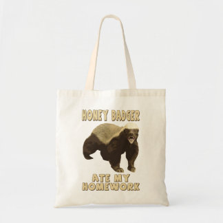 Honey Badger Ate My Homework! Tote Bag