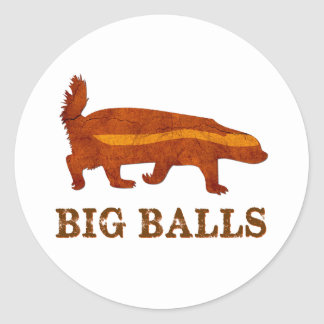 Honey Badger Big Balls Round Sticker