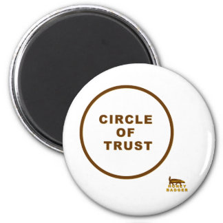 honey badger circle of trust magnet
