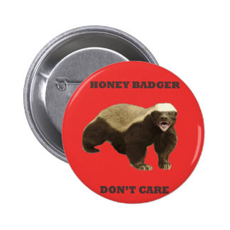 Honey Badger Don t Care On Poppy Red Background Pinback Button