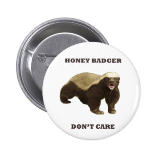 Honey Badger Don t Care Pins