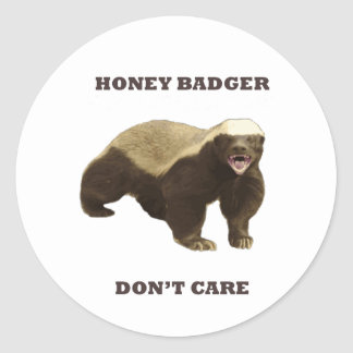 Honey Badger Don't Care Round Stickers