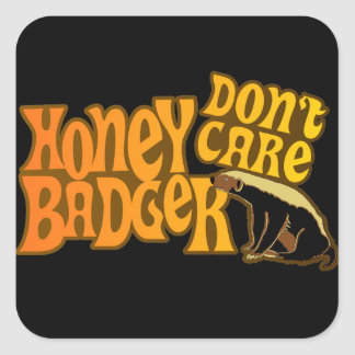 Honey Badger Don't Care Square Stickers
