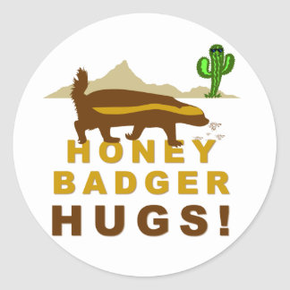 Honey Badger Hugs Round Sticker