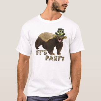 Honey Badger Let's Party HAPPY NEW YEAR Shirt