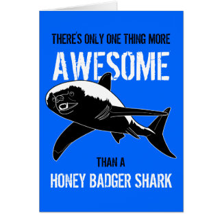 Honey Badger Shark Birthday Greeting Card