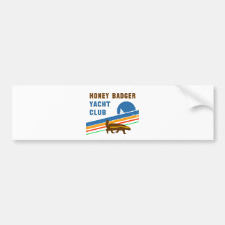 honey badger yacht club bumper stickers