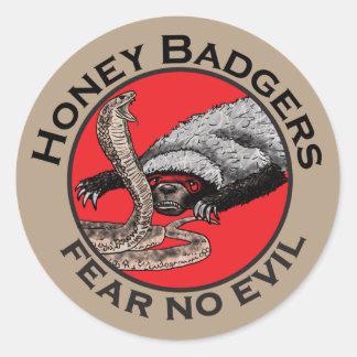 Honey Badgers 'fear no evil' Round Sticker