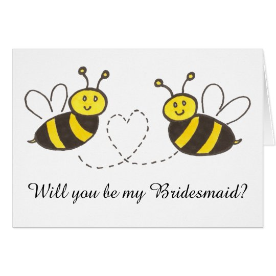 Honey Bees with Heart Will you be my Bridesmaid? Card