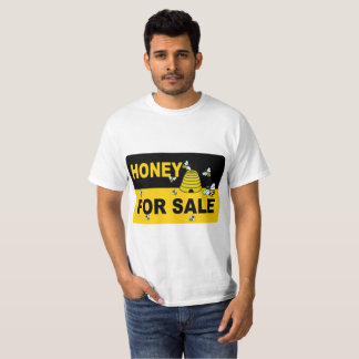 Honey for Sale T-shirt