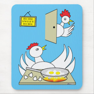 Honey, I'm Home Chickens Mouse Pad