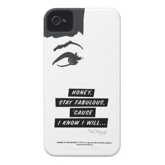 Honey, stay fabulous, 'cause in know in will… case iPhone 4 Case-Mate cases