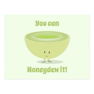 Honeydew Encouragement | Postcard