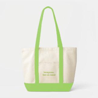 """""""honeymoon, here we come!"""" tote bag"""