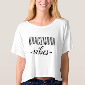 Honeymoon Vibes funny women's shirt