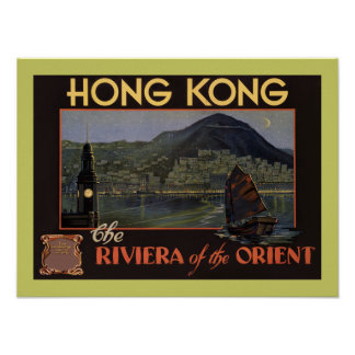 Hong Kong ~ Riviera of the Orient Poster