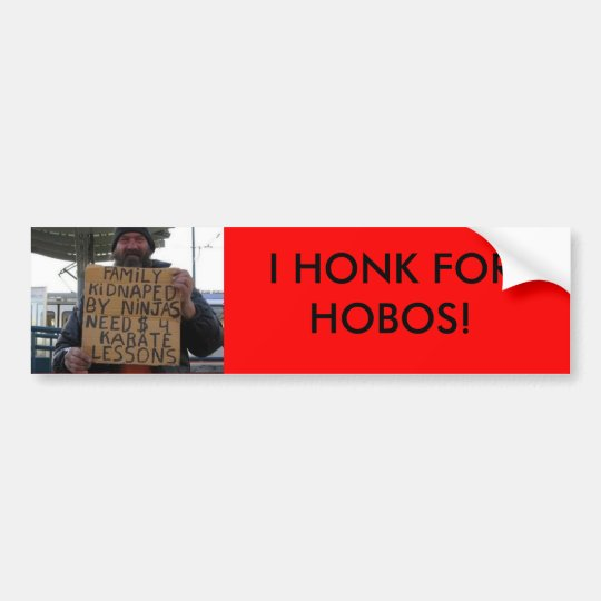 HONK FOR HOBOS BUMPER STICKER