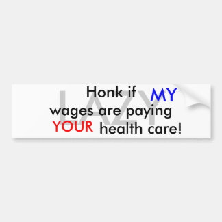 Honk if..... bumper sticker