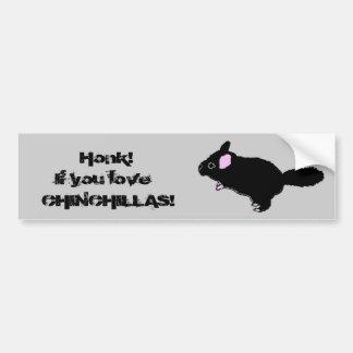 Honk If you Love Chinchillas Bumper Sticker