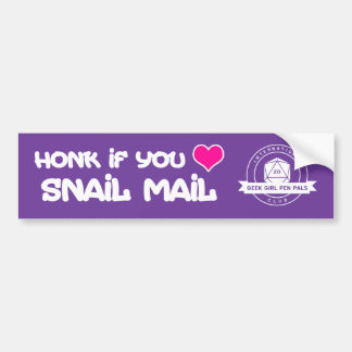 """Honk if you love snail mail"" Bumper Sticker"