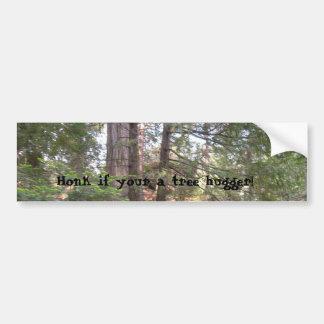 Honk If your A Tree Hugger Car Bumper Sticker