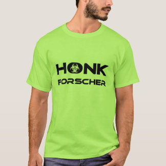 Honk researcher brightly T-Shirt
