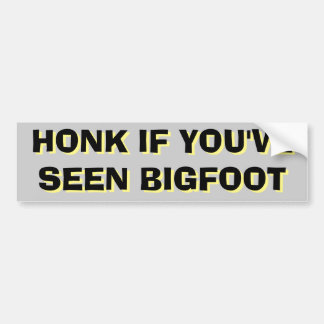 Honking for Bigfoot Sasquatch Black and Yellow Bumper Sticker