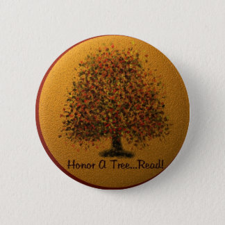 Honor A Tree 2 Inch Round Button