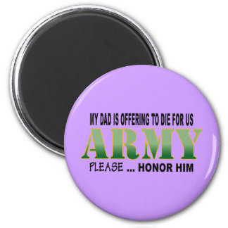 Honor Dad - Army Refrigerator Magnet