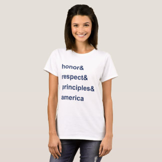 Honor Respect Principles America Blue T-Shirt