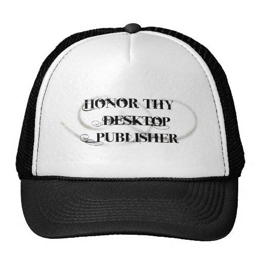 Honor Thy Desktop Publisher Trucker Hats