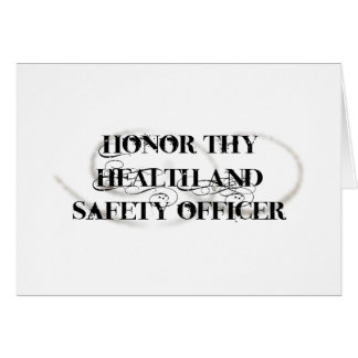 Honor Thy Health and Safety Officer Card