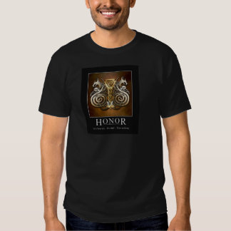 Honor T's T Shirts