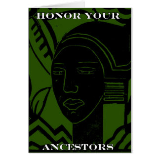 """HONOR YOUR ANCESTORS"" GREETING CARD"