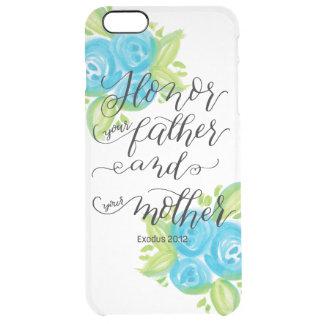 Honor Your Parents Clear iPhone 6 Plus Case