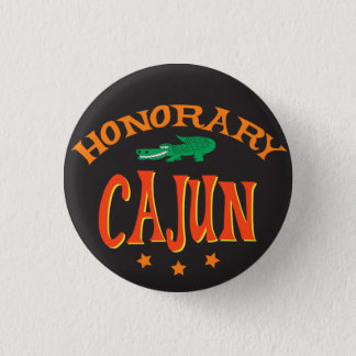 Honorary Cajun with Alligator 1 Inch Round Button