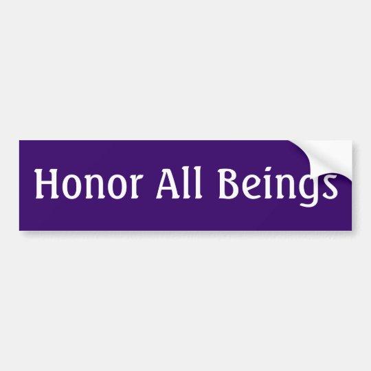 Honour All Beings Bumper Sticker