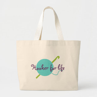 Hooker For Life Large Tote Bag