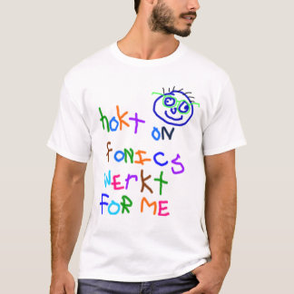 hookt on fonics T-Shirt