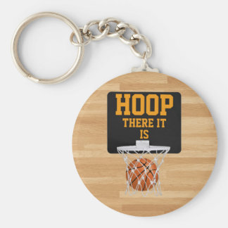 HOOP THERE IT IS KEY CHAINS